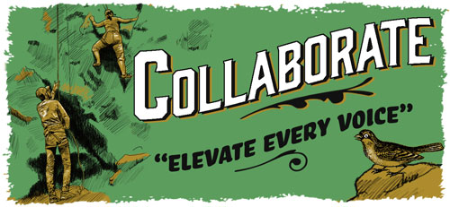 Collaborate. Elevate every voice. Illustration of rock climbers working together