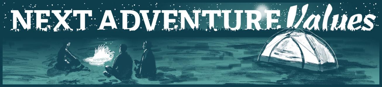 Next Adventure Values!